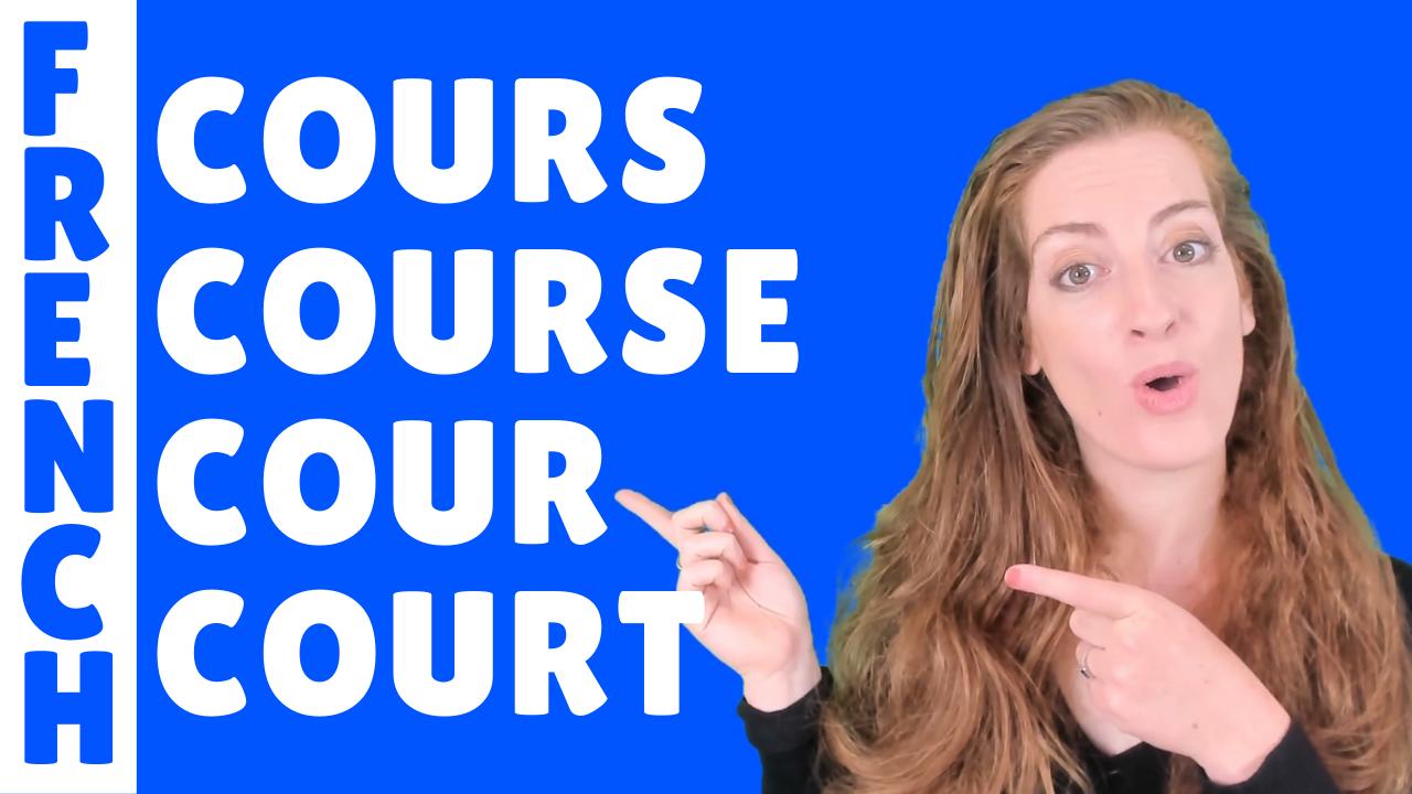 """Apprenez la différence entre les mots """"cours"""", """"course"""", """"court"""", et """"cour"""". Leçon de français-French lesson"""
