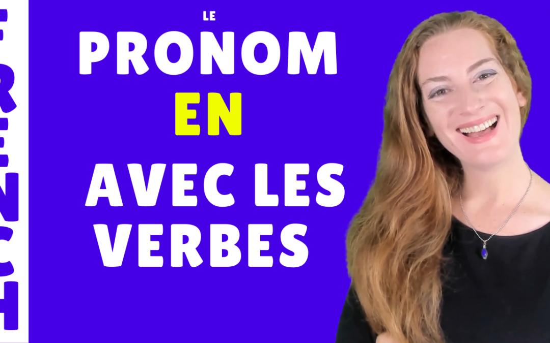 Pronom EN et les verbes – lecon de francais – French lesson