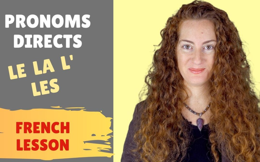 Pronoms directs et indirects – COD et COI – lecon de francais – French lesson